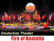 Fire of Anatolia im Deutschern Theater bis 21.12.2008 (Foto: Ingrid Grossmann)