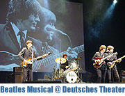 All you need is love - das Beatles Musical 12.-15-04.2012 im Deutschen Theater (Foto. Veranstalter)