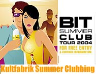 """Bit Summer Club Tour 2004"" in der KULTFABRIK."