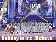 "Preview: Holiday on Ice ""Believe"" vom 08.02.- 12.02.2017 in der Olympiahalle München (©Foto: Martin Schmitz)"